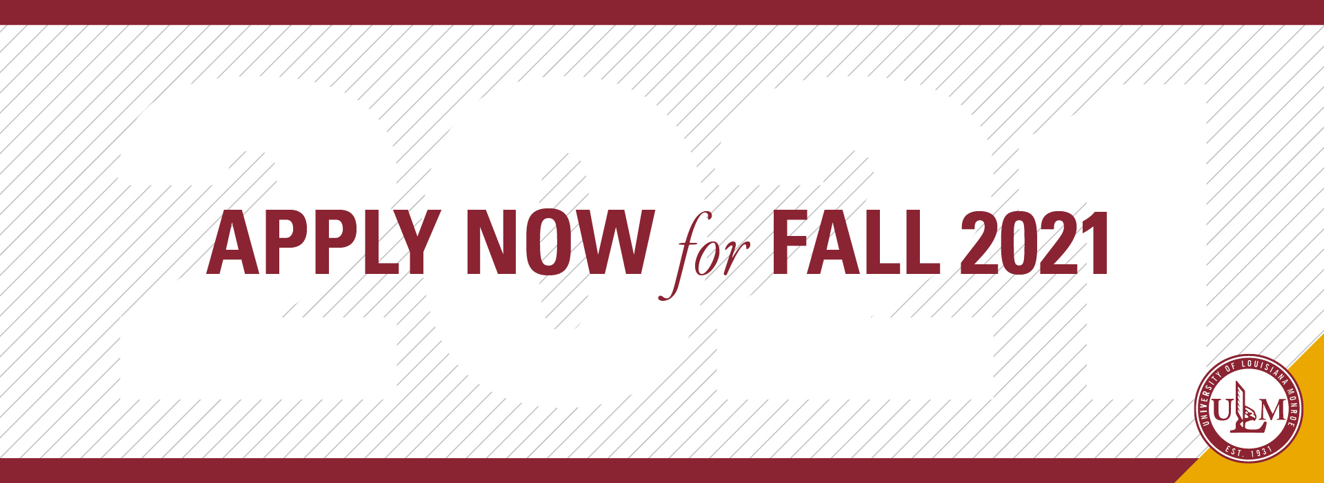 Apply Now for Fall 2021 banner ad